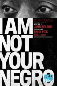 دانلود مستند I Am Not Your Negro 2016 من کاکاسیاه تو نیستم با دوبله فارسی مالتی مدیا مستند