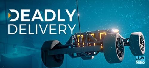 دانلود بازی Deadly Delivery برای PC