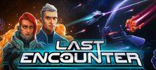 1 83 222x100 - دانلود بازی Last Encounter برای PC