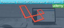Professional BlogCMS Development With Laravel 5 222x100 - دانلود Udemy Professional Blog+CMS Development With Laravel 5 آموزش توسعه حرفه ای بلاگ و سی ام اس با لاراول 5