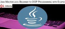 Udemy Java Masterclass Beginner to OOP Programming with Eclipse 222x100 - دانلود Udemy Java Masterclass: Beginner to OOP Programming with Eclipse آموزش برنامه نویسی مقدماتی تا شی گرا جاوا با اکلیپس