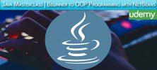 Udemy Java Masterclass Beginner to OOP Programming with NetBeans 222x100 - دانلود Udemy Java Masterclass | Beginner to OOP Programming with NetBeans آموزش برنامه نویسی مقدماتی تا شی گرا جاوا با نت بینز