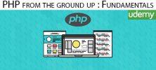 Udemy PHP from the ground up Fundamentals 222x100 - دانلود Udemy PHP from the ground up : Fundamentals آموزش اصول و مبانی پی اچ پی