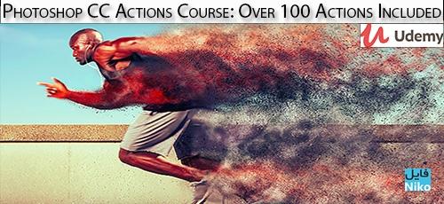 Udemy Photoshop CC Actions Course Over 100 Actions Included - دانلود !Udemy Photoshop CC Actions Course: Over 100 Actions Included آموزش اکشن ها در فتوشاپ سی سی همراه با 100 اکشن