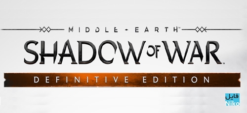 middle earth shadow of war definitive edition - دانلود بازی Middle-earth Shadow of War Definitive Edition برای PC