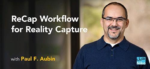 Lynda ReCap Workflow for Reality Capture - دانلود Lynda ReCap Workflow for Reality Capture آموزش روند کار اسکن واقعیت ها با ری کپ