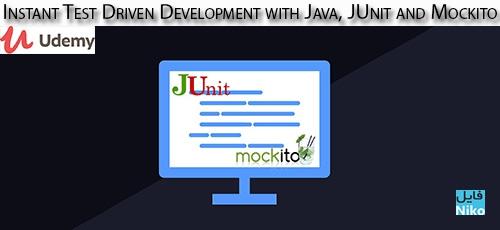 Udemy Instant Test Driven Development with Java JUnit and Mockito - دانلود Udemy Instant Test Driven Development with Java, JUnit and Mockito آموزش تست فوری خودکار اپ با جاوا، جی یونیت و موکیتو