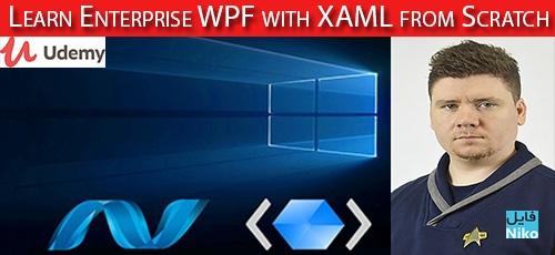 Udemy Learn Enterprise WPF with XAML from Scratch - دانلود Udemy Learn Enterprise WPF with XAML from Scratch آموزش بنیان نمایش ویندوز با ایکس ای ام ال به صورت سازمانی