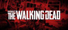 1 34 222x100 - دانلود بازی OVERKILLs The Walking Dead برای PC