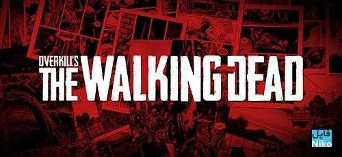 1 34 - دانلود بازی OVERKILLs The Walking Dead برای PC
