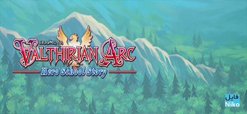 دانلود بازی Valthirian Arc Hero School Story برای PC