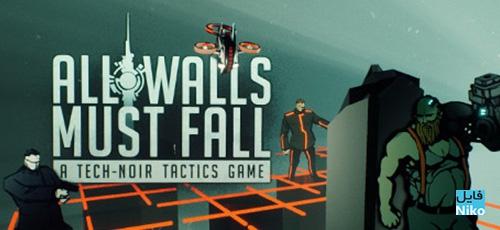 دانلود بازی All Walls Must Fall برای PC