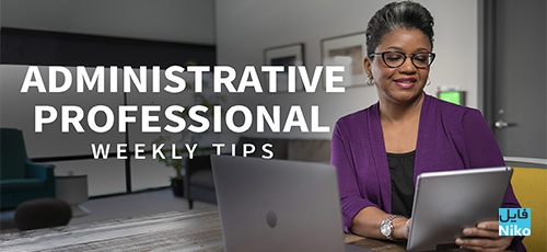 Lynda Administrative Professional Weekly Tips - دانلود Lynda Administrative Professional Weekly Tips آموزش نکات و ترفندهای مدیریت حرفه ای