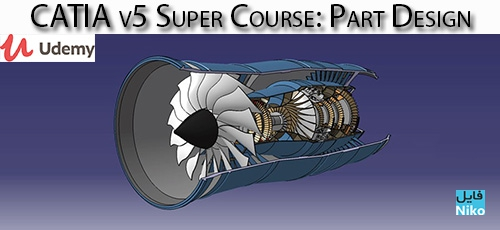 Udemy CATIA v5 Super Course Part Design - دانلود Udemy CATIA v5 Super Course: Part Design آموزش کتیا وی 5: طراحی قطعه