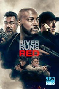 oi7i3wQHTSF51Kmj3qtLuYnAcy 3 199x300 - دانلود فیلم سینمایی River Runs Red 2018 با دوبله فارسی