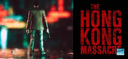 1 55 - دانلود بازی The Hong Kong Massacre برای PC