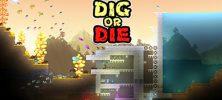 1 9 222x100 - دانلود بازی Dig or Die برای PC