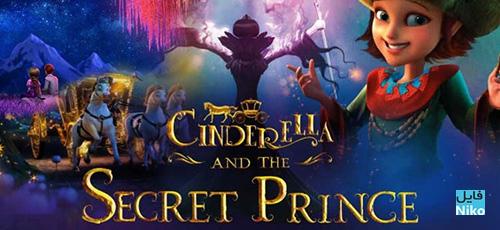 CTSP featured - دانلود انیمیشن Cinderella and the Secret Prince 2018 با دوبله فارسی