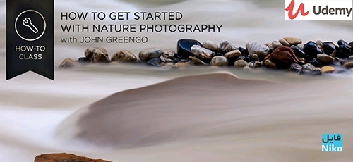 How to Get Started in Nature Photography - دانلود How to Get Started in Nature Photography آموزش شروع کار با عکاسی طبیعت