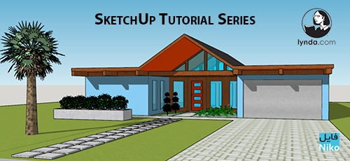 Lynda SketchUp Tutorial Series - دانلود Lynda SketchUp Tutorial Series آموزش دوره های اسکچ آپ