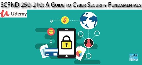 Udemy SCFND 210 250 A Guide to Cyber Security Fundamentals - دانلود Udemy SCFND 210-250: A Guide to Cyber Security Fundamentals آموزش اصول و مبانی امنیت سایبری: دوره SCFND 210-250