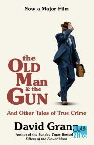 دانلود فیلم سینمایی The Old Man & the Gun 2018 با زیرنویس فارسی جنایی درام فیلم سینمایی کمدی مالتی مدیا