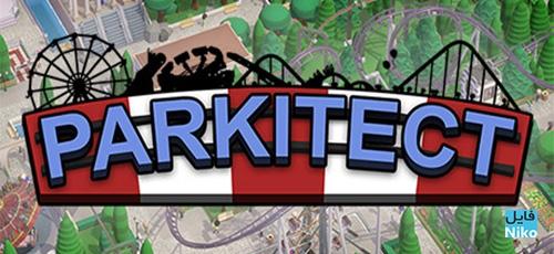 1 18 - دانلود بازی Parkitect برای PC