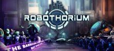 1 29 222x100 - دانلود بازی Robothorium برای PC