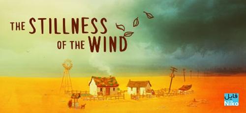 1 40 - دانلود بازی The Stillness of the Wind برای PC