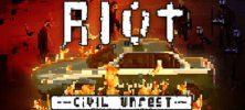 1 74 222x100 - دانلود بازی  RIOT Civil Unrest برای PC