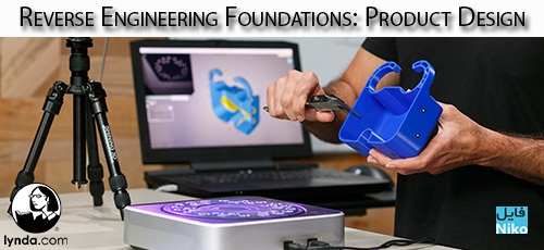 Lynda Reverse Engineering Foundations Product Design - دانلود Lynda Reverse Engineering Foundations: Product Design آموزش اصول و مبانی مهندسی معکوس: طراحی محصول