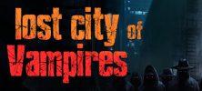 0 1 1 222x100 - دانلود بازی Lost City of Vampires برای PC