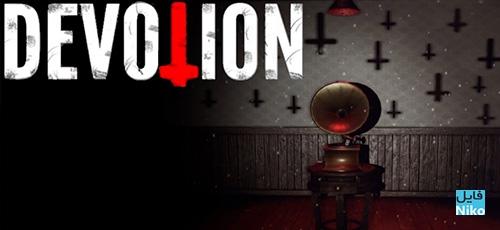01 - دانلود بازی Devotion برای PC