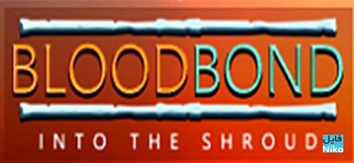 1 25 - دانلود بازی Blood Bond Into the Shroud برای PC