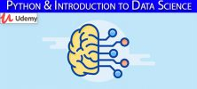 Udemy Python Introduction to Data Science 222x100 - دانلود Udemy Python & Introduction to Data Science آموزش پایتون و مبانی علوم داده