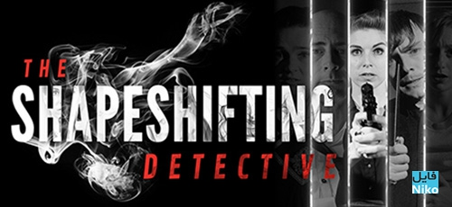 1 167 - دانلود بازی The Shapeshifting Detective برای PC