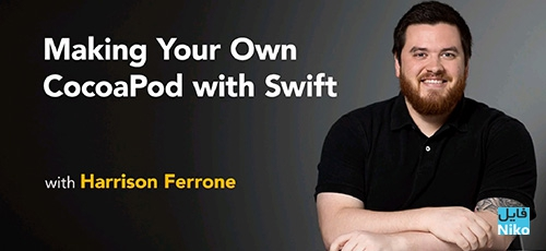 Lynda Making Your Own CocoaPod with Swift - دانلود Lynda Making Your Own CocoaPod with Swift آموزش ساخت کوکوآپاد اختصاصی با سوئیفت