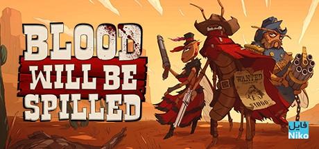 0 14 - دانلود بازی Blood will be Spilled برای PC