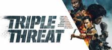 02 5 222x100 - دانلود فیلم سینمایی Triple Threat 2019 (تهدید سه گانه) با دوبله فارسی