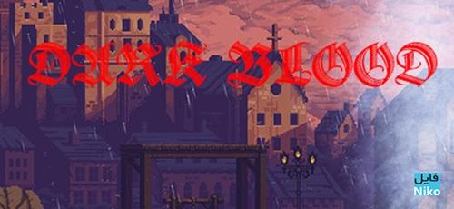 1 43 - دانلود بازی Dark Blood برای PC