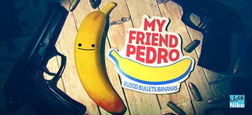 1 84 - دانلود بازی My Friend Pedro برای PC
