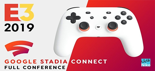 23d494854e15c5e9a003cad00f5fffbb - دانلود Google Stadia Connect کنفرانس رونمایی از پلتفرم گوگل استیدیا