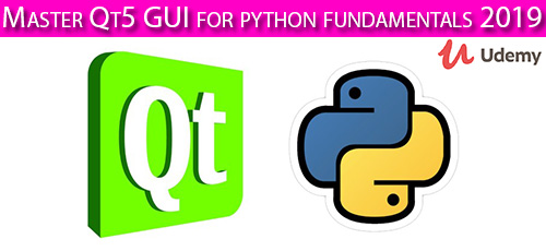 Udemy Master Qt5 GUI for python fundamentals 2019 - دانلود Udemy Master Qt5 GUI for python fundamentals 2019 آموزش تسلط بر کیوت 5 جی یو آی برای پایتون
