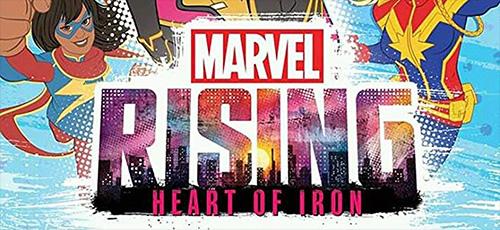 2 1 - دانلود انیمیشن Marvel Rising: Heart of Iron 2019 با زیرنویس فارسی