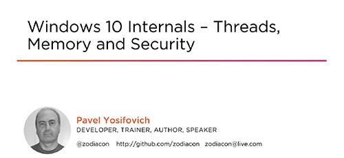 3 53 - دانلود Pluralsight Windows 10 Internals - Threads, Memory and Security آموزش نخ، حافظه و امنیت در ویندوز 10