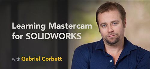 4 49 - دانلود Lynda Learning Mastercam for SOLIDWORKS آموزش تسلط بر سالیدورکس