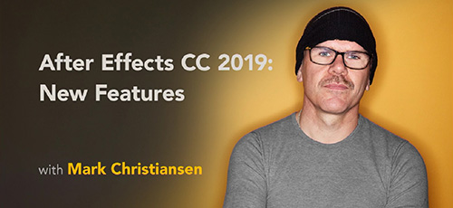 After Effects CC 2019 New Features - دانلود After Effects CC 2019: New Features ویژگی های جدید افتر افکت
