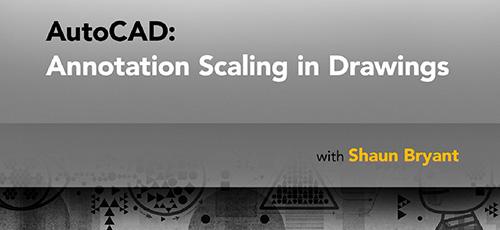 Lynda AutoCAD Annotation Scaling in Drawings - دانلود Lynda AutoCAD Annotation Scaling in Drawings مقیاس گذاری حاشیه نویسی در نقشه ها در اتوکد