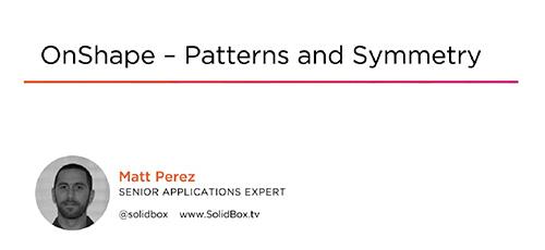 Pluralsight OnShape Patterns and Symmetry - دانلود Pluralsight OnShape - Patterns and Symmetry آن شیپ الگوها و تقارن