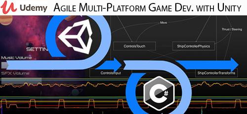 Udemy Agile Multi Platform Game Dev. with Unity - دانلود Udemy Agile Multi-Platform Game Dev. with Unity آموزش توسعه سریع بازی چند سکویی با یونیتی